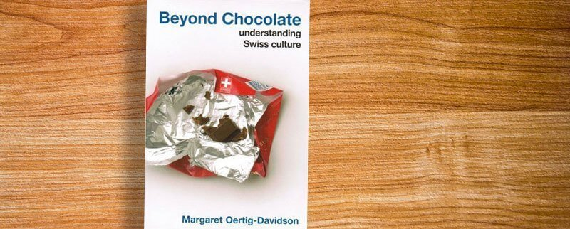 Beyond Chocolate - Switzerland Book