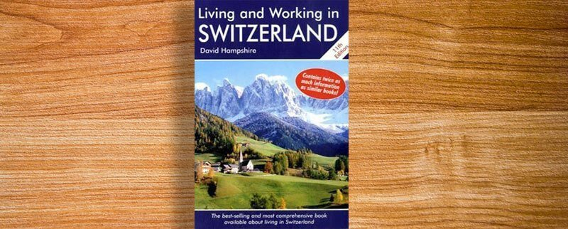 Living and Working in Switzerland Book