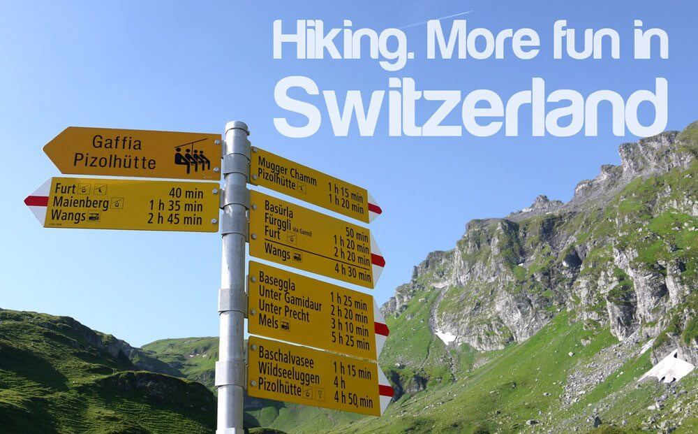 More Fun in Switzerland - Hiking