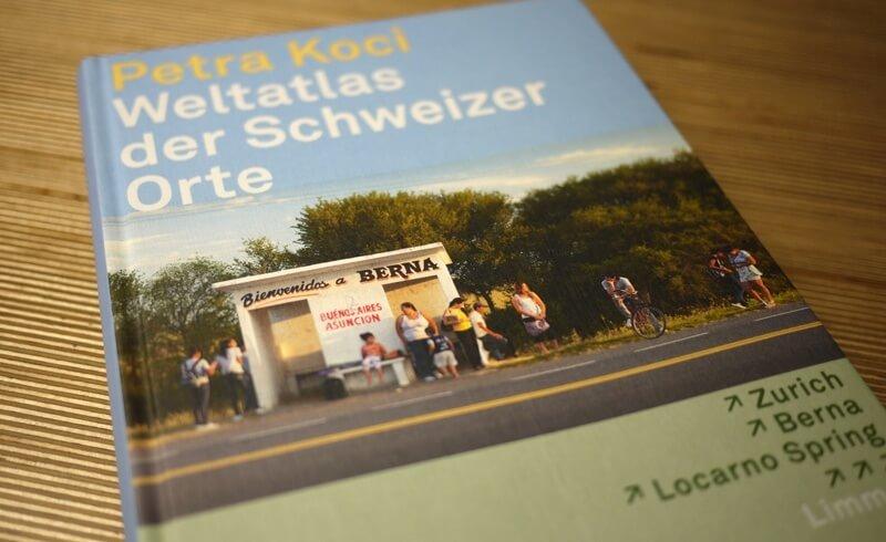 Weltatlas der Schweiz - Petra Koci