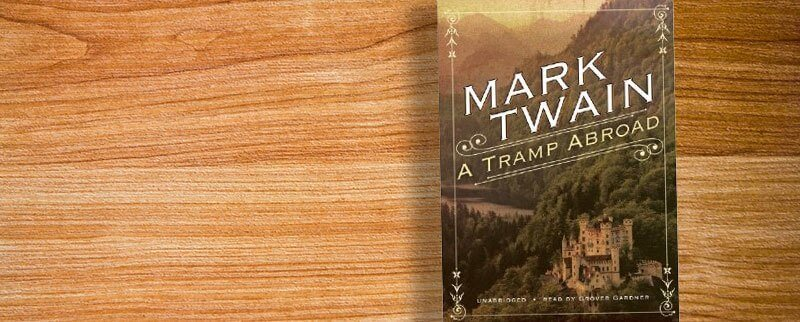 Novels Set in Switzerland - A Tramp Abroad - Mark Twain