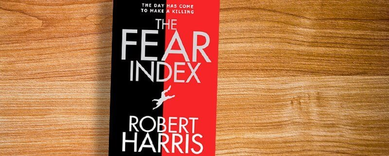 Novels Set in Switzerland - Fear Index - Robert Harris