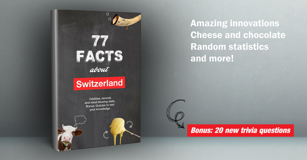 77 Facts about Switzerland - e-book from Newly Swissed