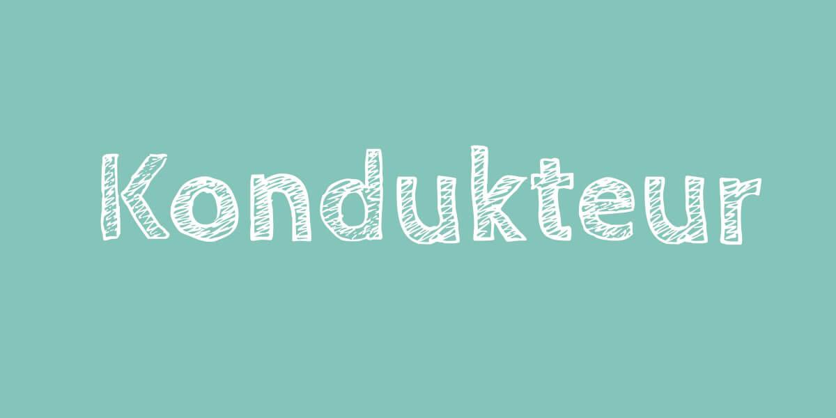 Swiss Standard German - Kondukteur