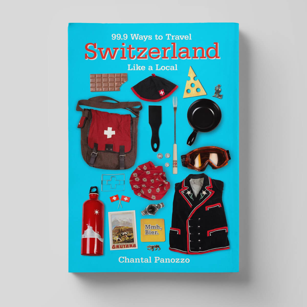 99 Ways to travel Switzerland Book