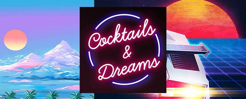 Cocktails&Dreams Party at KOSMOS