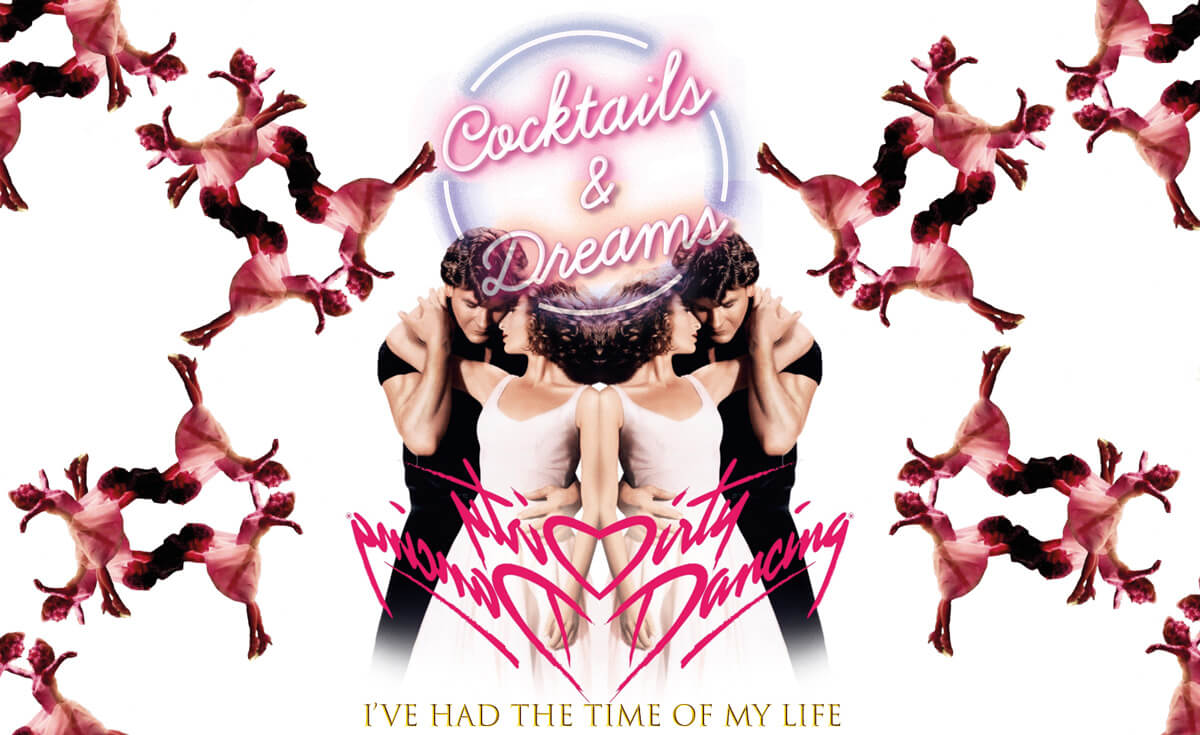 Cocktails&Dreams - Dirty Dancing