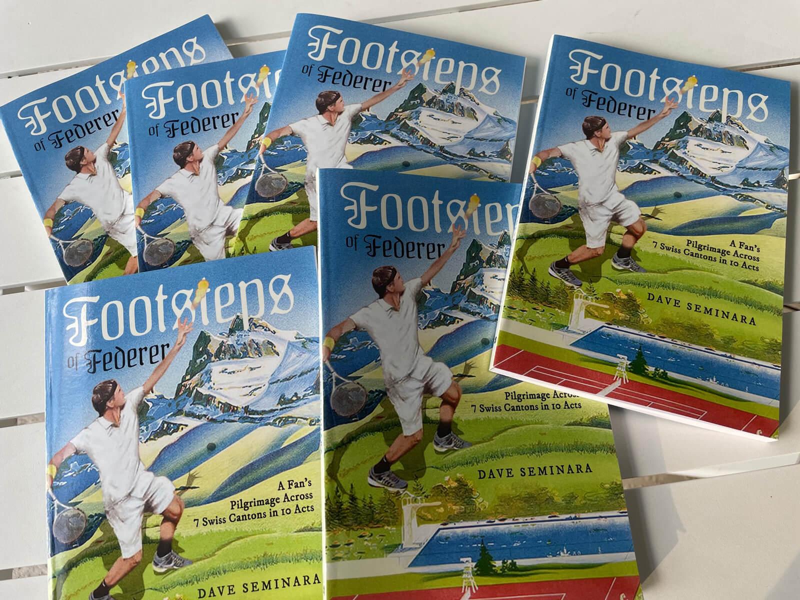 Footsteps of Federer Book by Dave Seminara