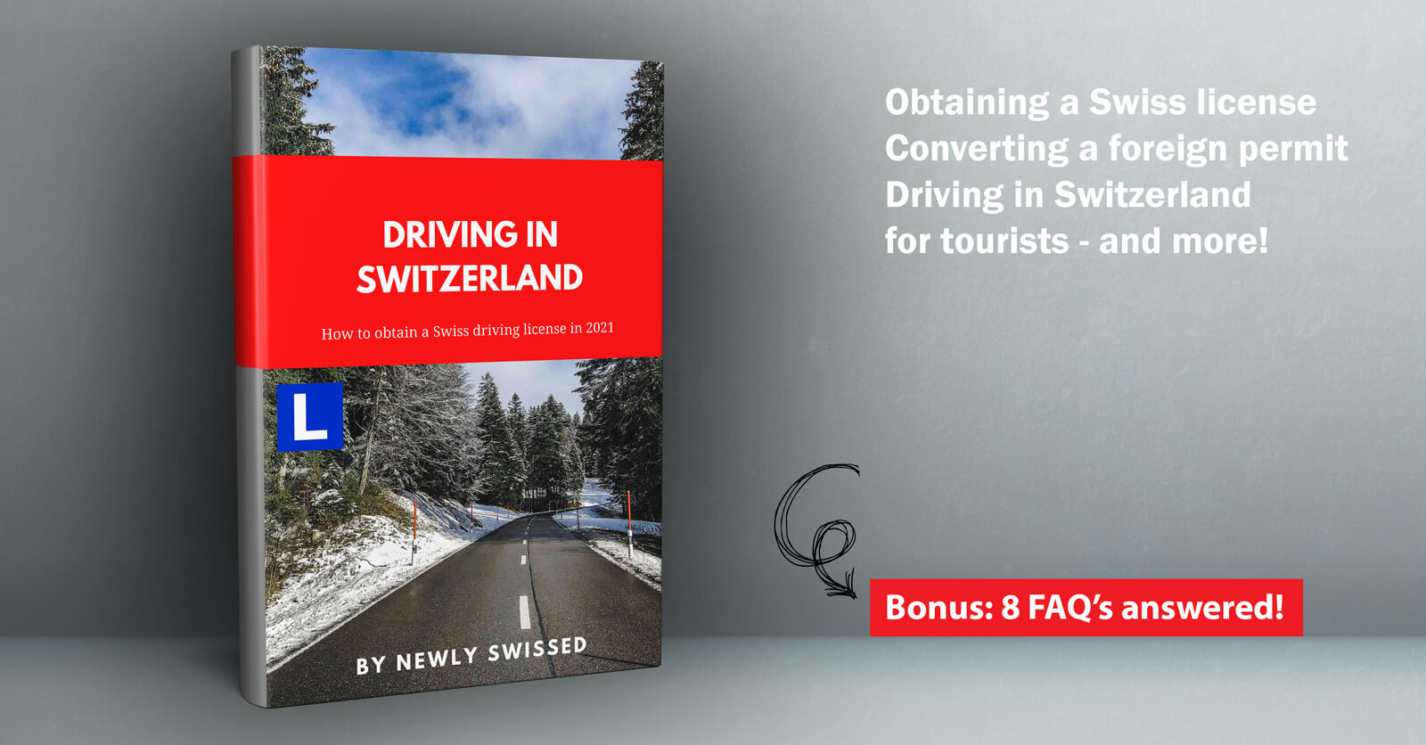 An e-book guide about driving in Switzerland