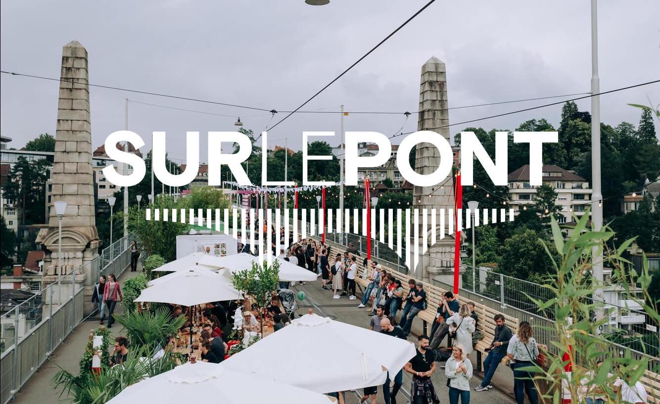 Sur le Pont Bern Pop-Up Festival on Kornhausbrücke